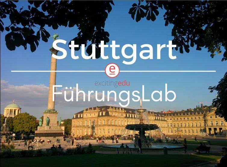 29.03. FührungsLab in Stuttgart: Lehreraustausch über digitale Schule