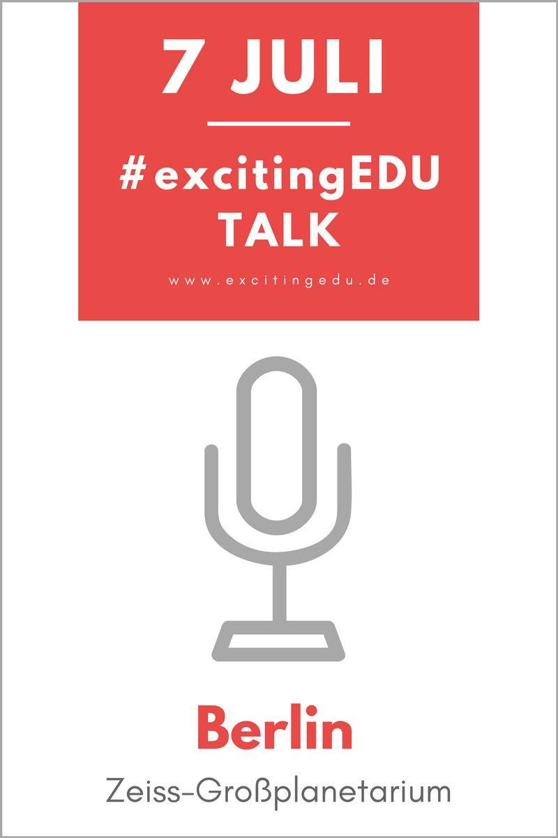 #excitingEDU Talk – Inspirationen für die Bildung von morgen. Jetzt anmelden!