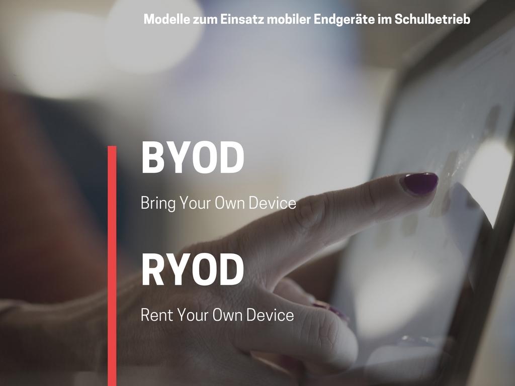 Mitbringen oder mieten? – Modelle zum Einsatz mobiler Endgeräte im Schulbetrieb
