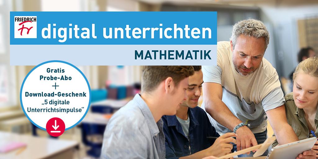 digital unterrichten Mathematik: Friedrich Verlag startet neuen Informationsdienst